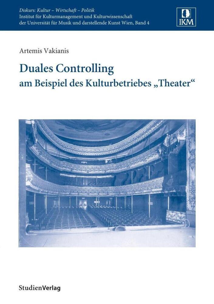 "Duales Controlling am Beispiel des Kulturbetriebes ""Theater"" als Buch (kartoniert)"