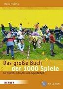 Das große Buch der 1000 Spiele. Inkl. CD-ROM
