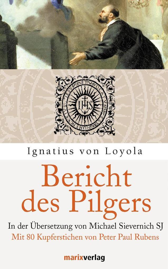 Bericht des Pilgers als Buch (gebunden)
