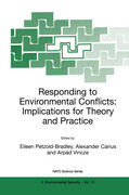 Responding to Environmental Conflicts: Implications for Theory and Practice
