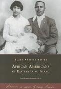 African Americans of Eastern Long Island