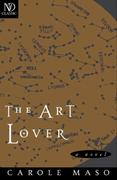 The Art Lover: A Novel