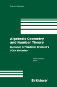 Algebraic Geometry and Number Theory: In Honor of Vladimir Drinfeld's 50th Birthday