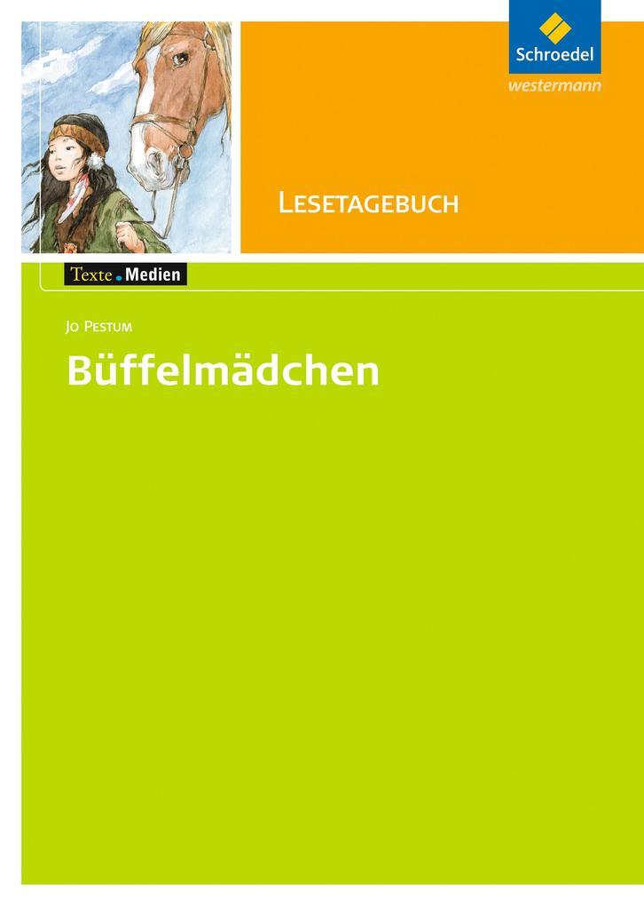 Büffelmädchen. Texte.Medien als Buch (geheftet)