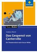 Das Gespenst von Canterville. Ein Theaterstück nach Oscar Wilde. Texte.Medien