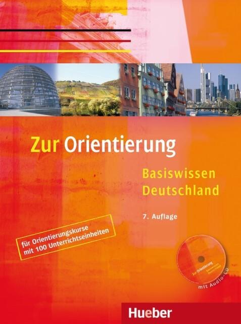 Zur Orientierung. Kursbuch mit Audio-CD als Buch (geheftet)