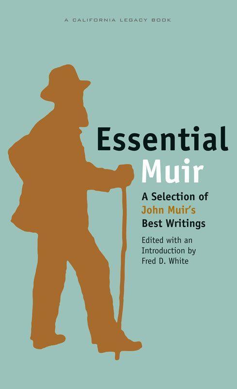 Essential Muir: A Selection of John Muiras Best Writings als Taschenbuch
