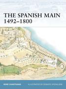 The Spanish Main 1492-1800