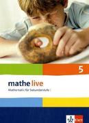 mathe live. Schülerbuch 5. Schuljahr. Allgemeine Ausgabe
