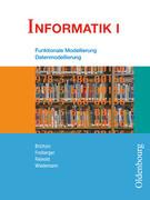 Informatik I. Schülerbuch. Bayern