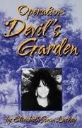 Operation: Devil's Garden