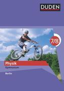 Duden Physik - Gymnasium Berlin - 7./8. Schuljahr. Schülerbuch