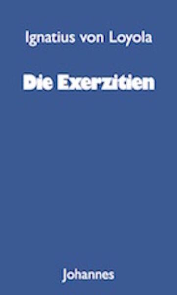 Die Exerzitien als Buch (kartoniert)