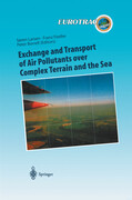 Exchange and Transport of Air Pollutants over Complex Terrain and the Sea