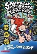 Captain Underpants and the Preposterous Plight of the Purple Potty People (Captain Underpants #8)