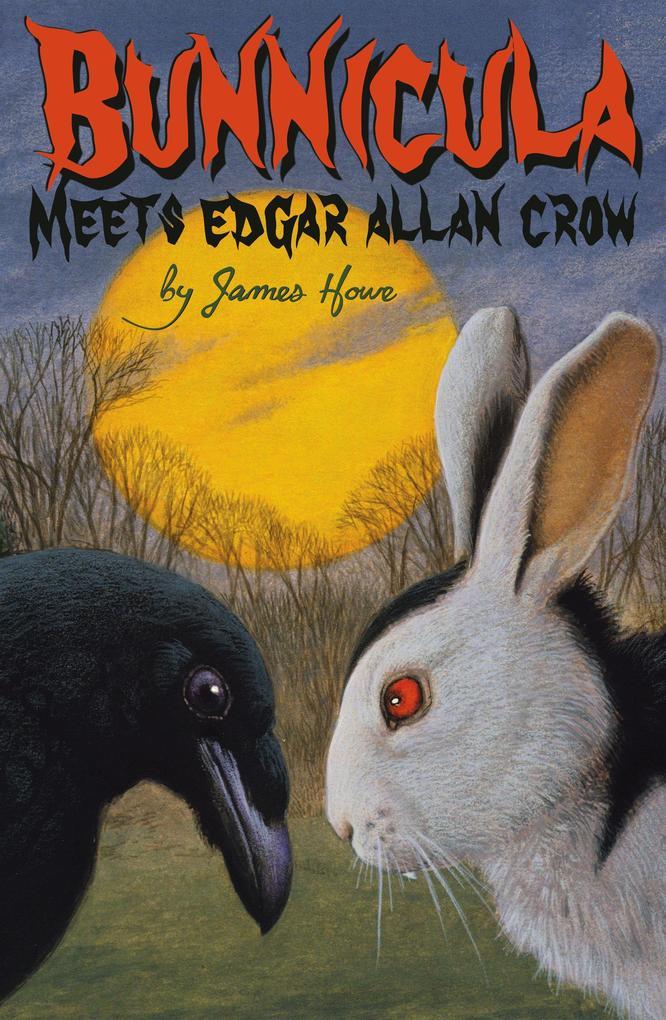 Bunnicula Meets Edgar Allan Crow als Buch (gebunden)