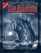Secrets of San Francisco: A 1920s Sourcebook for the City by the Bay