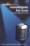 Radioactive Monologues for Men