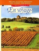 Glencoe French 3 En Voyage Writing Activities Workbook and Student Tape Manual