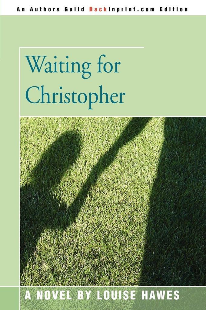 Waiting for Christopher als Taschenbuch