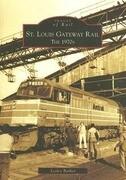 St. Louis Gateway Rail: The 1970s