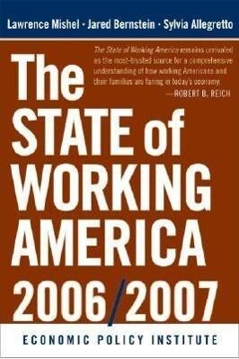The State of Working America, 2006/2007 als Buch (gebunden)