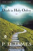 Death in Holy Orders: An Adam Dalgliesh Mystery