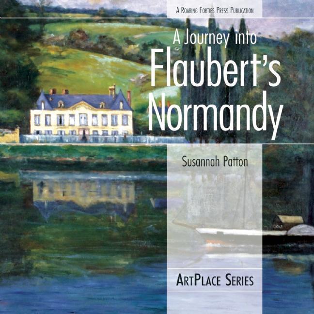 A Journey Into Flaubert's Normandy als Taschenbuch
