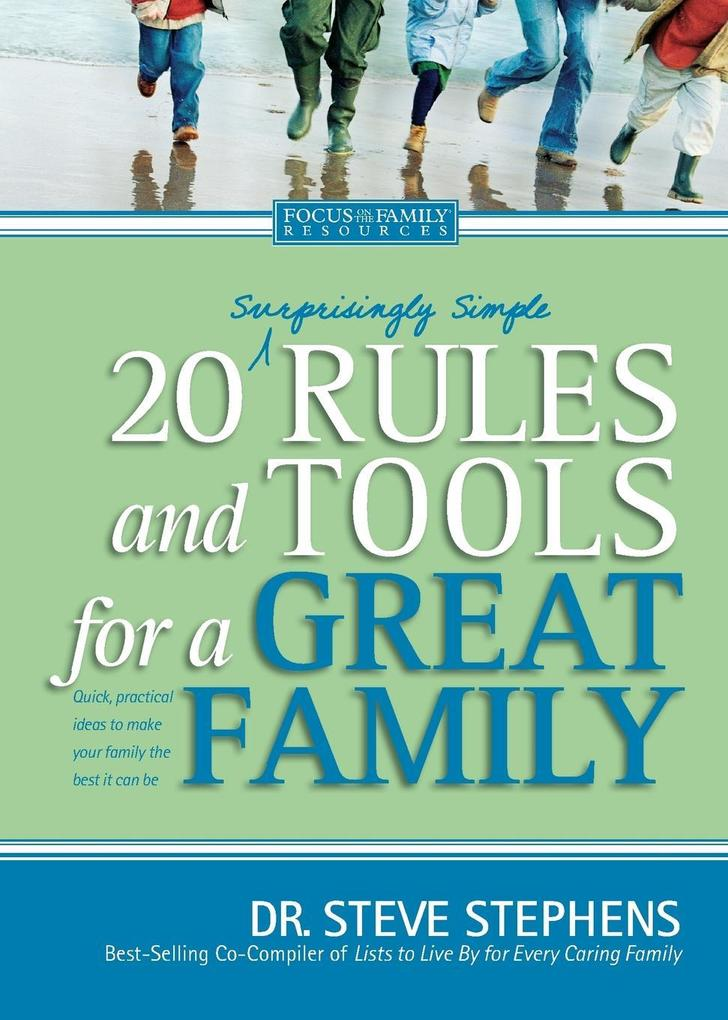 20 (Surprisingly Simple) Rules and Tools for a Great Family als Taschenbuch
