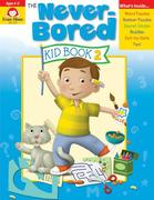 The Never-Bored Kid Book 2 Ages 4-5