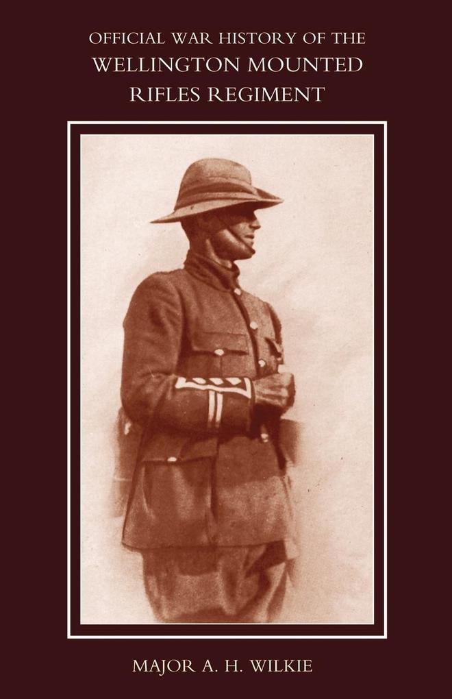War History of the Wellington Mounted Rifles Regiment 1914-1919 als Taschenbuch