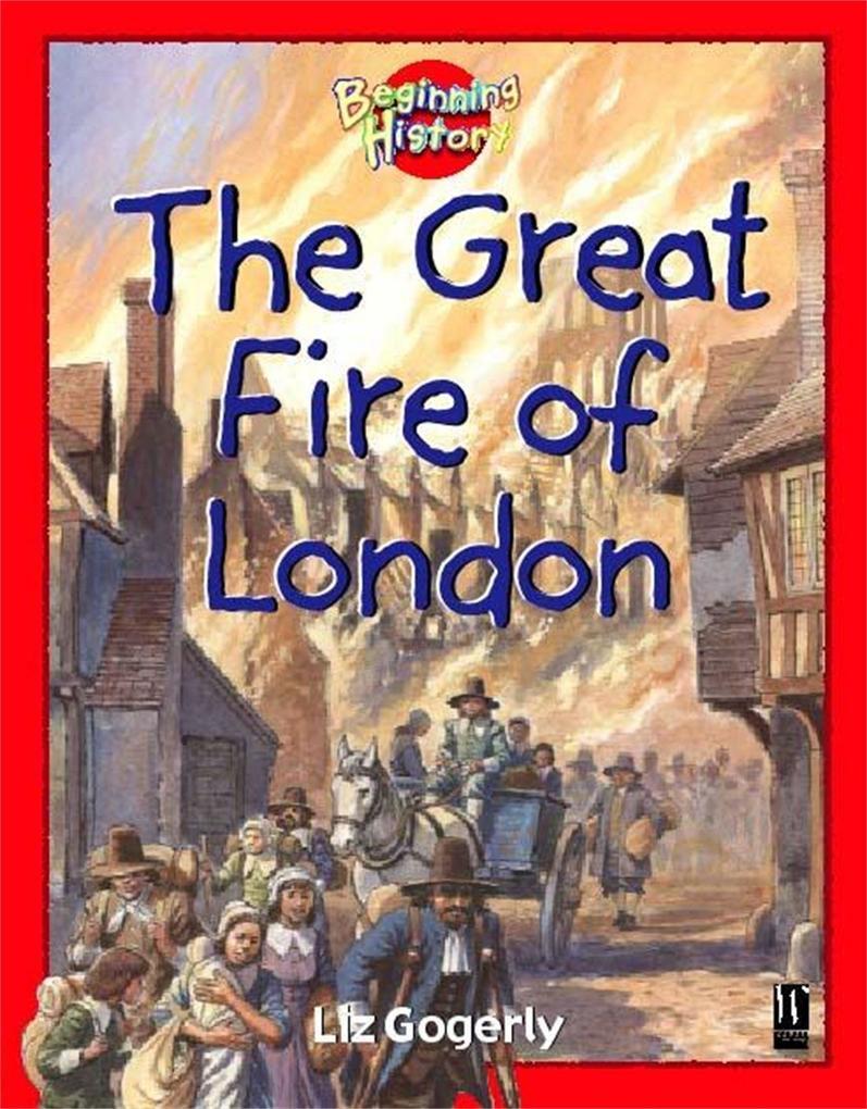 Beginning History: The Great Fire Of London als Taschenbuch