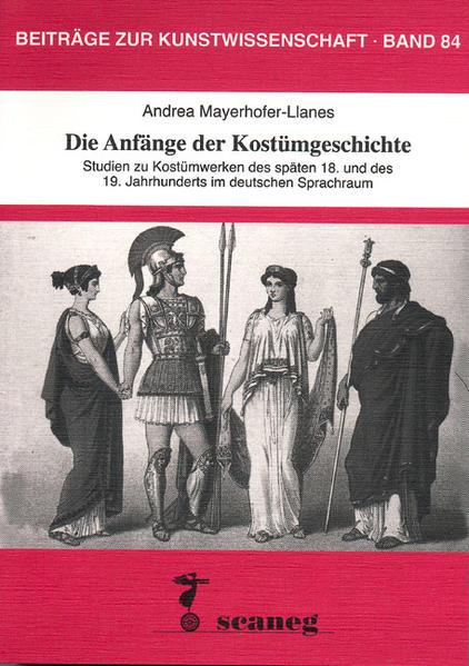 Die Anfänge der Kostümgeschichte als Buch (kartoniert)