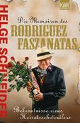 Die Memoiren des Rodriguez Fazantas