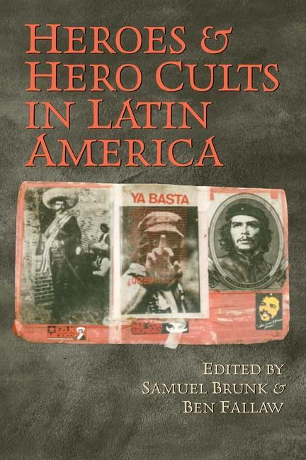 Heroes and Hero Cults in Latin America als Taschenbuch