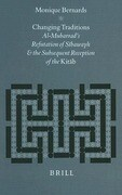 Changing Traditions: Al-Mubarrad's Refutation of Sībawayh and the Subsequent Reception of the Kitāb