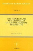 The Middle Class and Democracy in Socio-Historical Perspective: