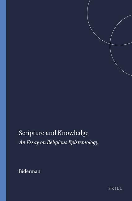 Scripture and Knowledge: An Essay on Religious Epistemology als Buch (gebunden)