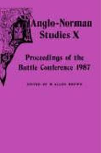 Anglo-Norman Studies X: Proceedings of the Battle Conference 1987 als Buch (gebunden)