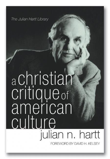 A Christian Critique of American Culture: An Essay in Practical Theology als Taschenbuch