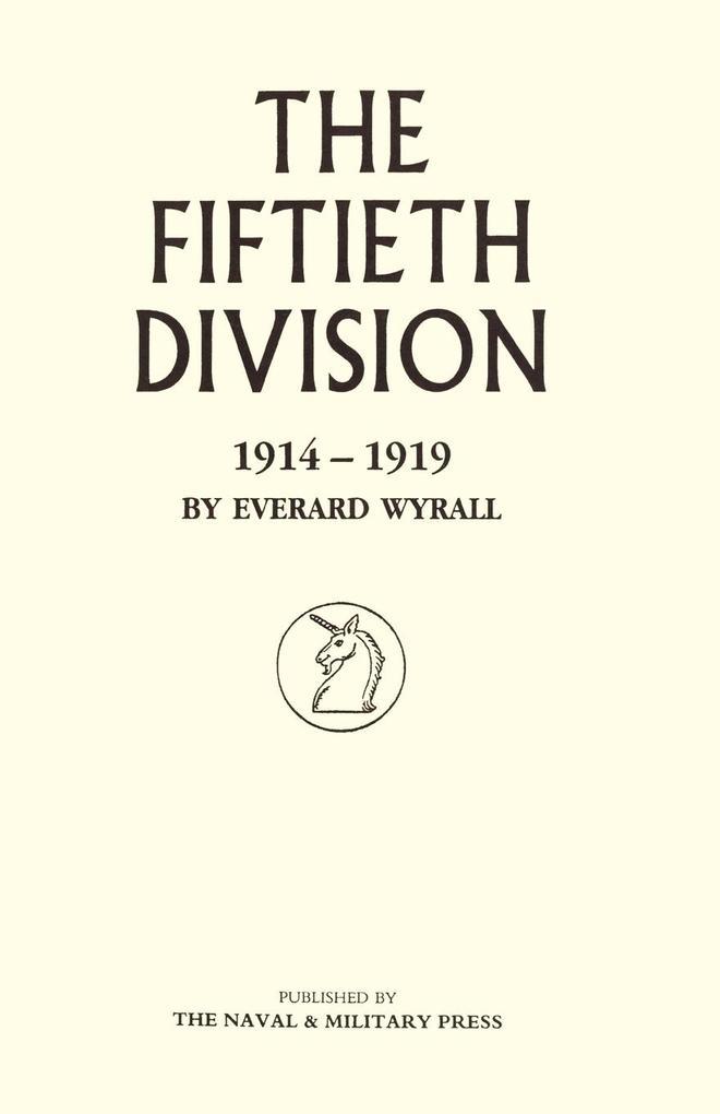 The Fiftieth Division 1914-1919 als Taschenbuch