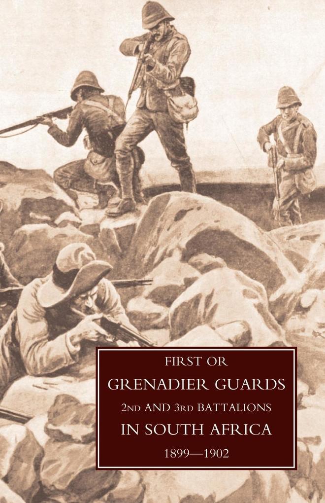 First or Grenadier Guards in South Africa 1899-1902 als Taschenbuch