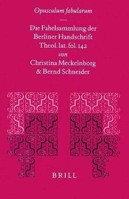 Opusculum Fabularum: Die Fabelsammlung der Berliner Handschrift Theol. Lat. Fol. 142 als Buch (gebunden)