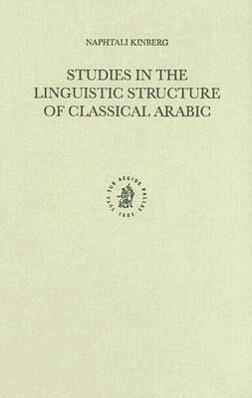 Studies in the Linguistic Structure of Classical Arabic als Buch (gebunden)
