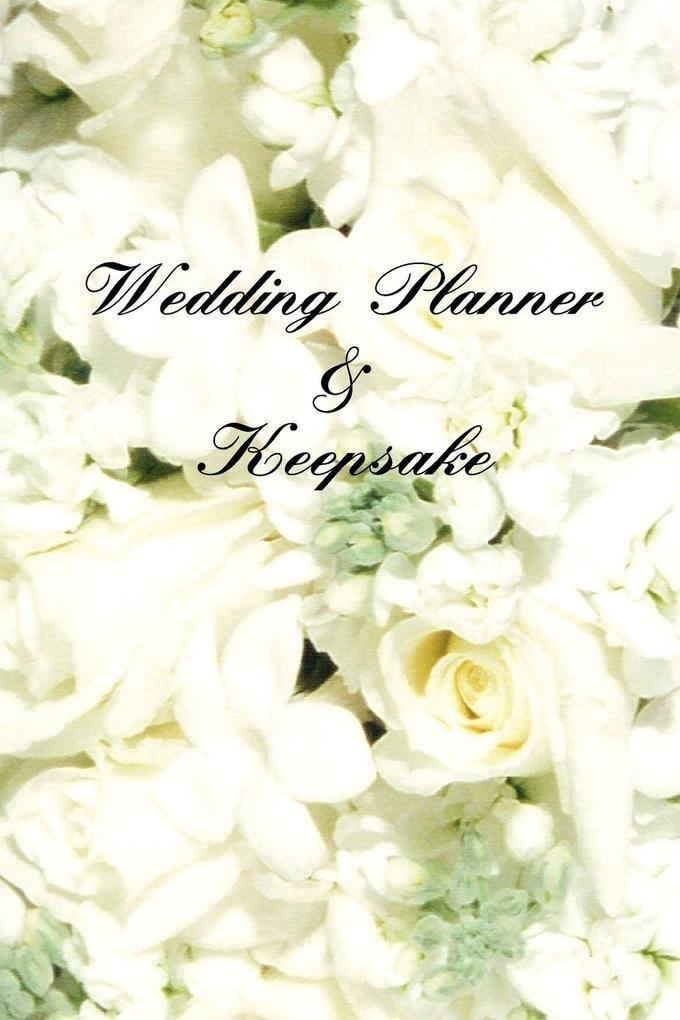 Wedding Planner and Keepsake als Taschenbuch
