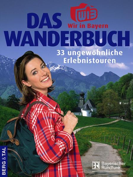 Das Wir-in-Bayern-Wanderbuch als Buch (kartoniert)