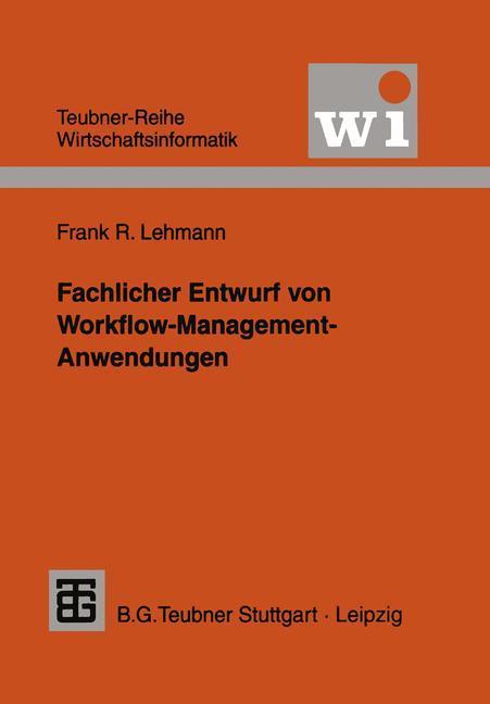 Fachlicher Entwurf von Workflow-Management-Anwendungen als Buch (kartoniert)