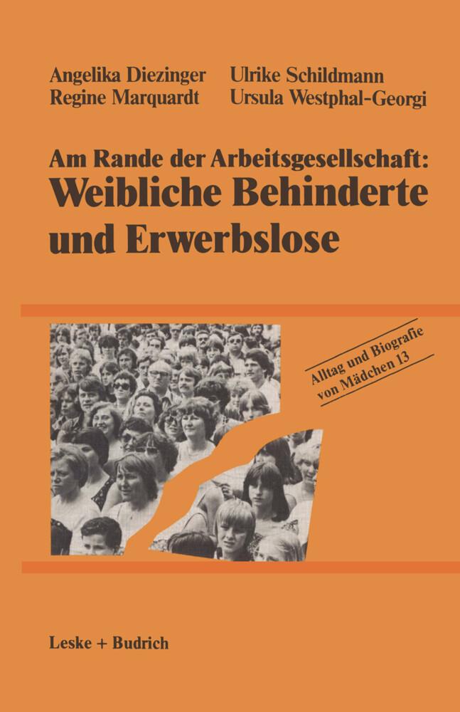 Am Rande der Arbeitsgesellschaft: Weibliche Behinderte und Erwerbslose als Buch (kartoniert)