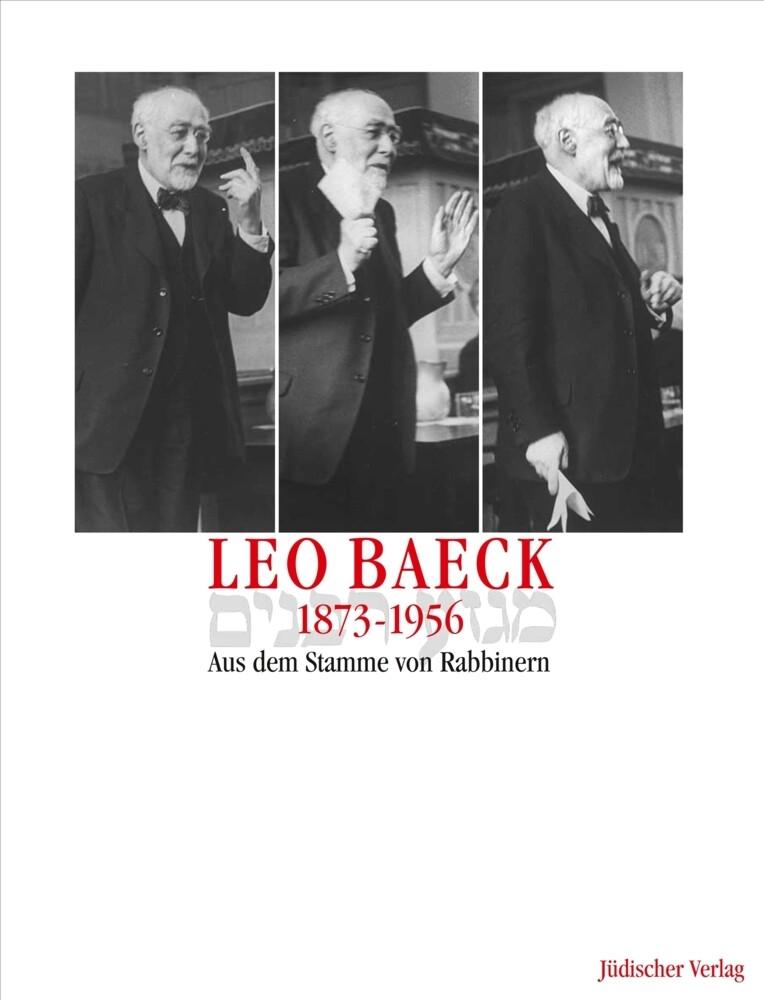 Leo Baeck 1873-1956, Aus dem Stamme von Rabbinern als Buch (gebunden)