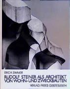 Rudolf Steiner als Architekt von Wohn- und Zweckbauten